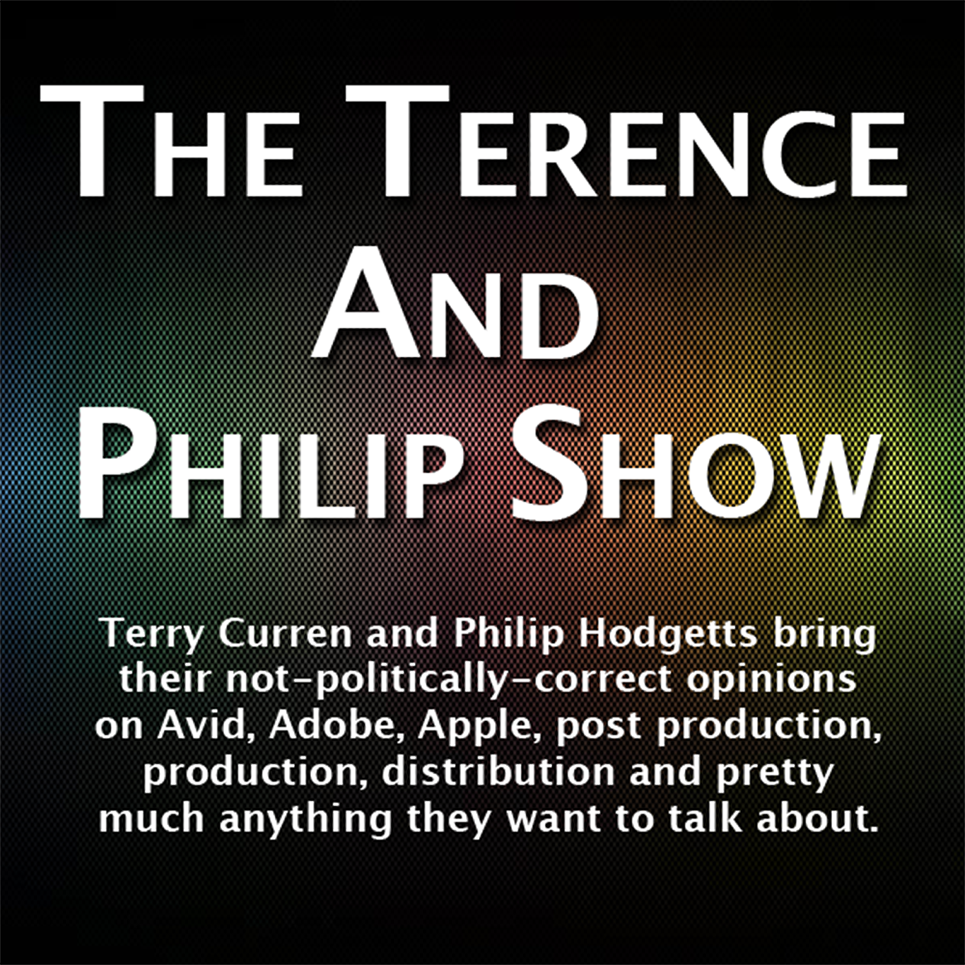 The Terence and Philip Show